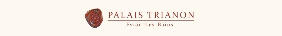 Palais Trianon – Evian-Les-Bains – Lake Geneva